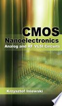 CMOS Nanoelectronics  Analog and RF VLSI Circuits