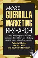 More Guerrilla Marketing Research Book