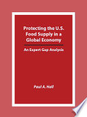 Protecting the U.S. Food Supply in a Global Economy