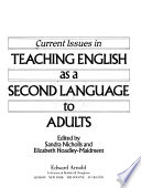 Current issues in teaching English as a second language to adults