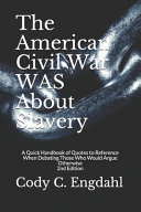 The American Civil War Was About Slavery