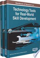 Handbook Of Research On Technology Tools For Real World Skill Development