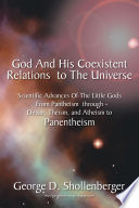 God And His Coexistent Relations To The Universe