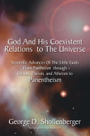 God And His Coexistent Relations To The Universe: