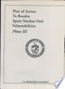 Plan of Action to Resolve Spent Nuclear Fuel Vulnerabilities