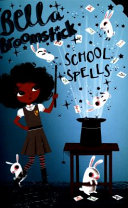 Bella Broomstick 02: School Spells