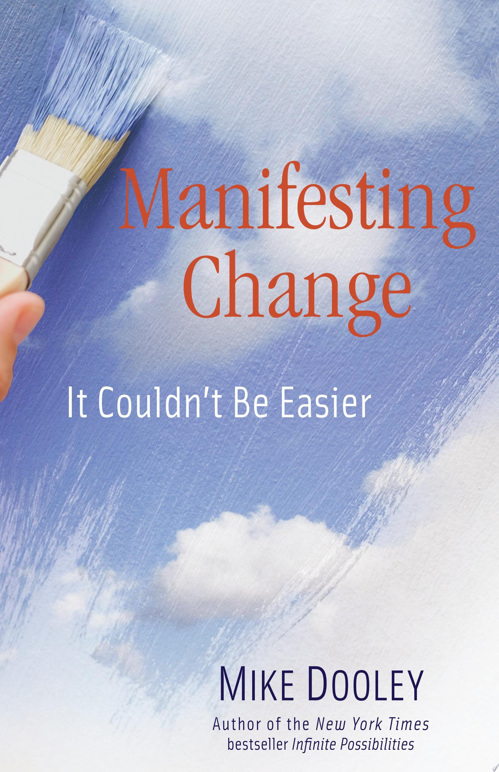 Manifesting Change