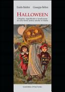 Halloween. Origini, significato e tradizione di una festa antica anche in Italia