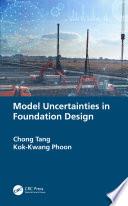 Model Uncertainties in Foundation Design