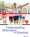 Understanding Motivation and Emotion, 6th Edition