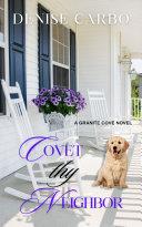 Covet thy Neighbor Book