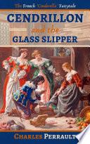 Cendrillon and the Glass Slipper