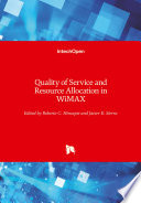 Quality of Service and Resource Allocation in WiMAX