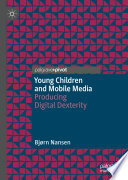 Young Children And Mobile Media Book PDF