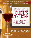 The Wine Lover's Guide to Auctions
