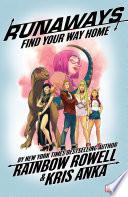 Runaways By Rainbow Rowell Vol  1