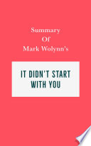 Summary of Mark Wolynn   s It Didn   t Start with You Book