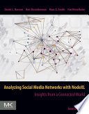 Analyzing Social Media Networks with NodeXL Book
