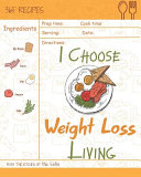 I Choose Weight Loss Living Book