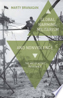 Global Warming  Militarism and Nonviolence