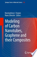 Modeling of Carbon Nanotubes  Graphene and their Composites Book