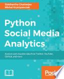"""Python Social Media Analytics"" by Siddhartha Chatterjee, Michal Krystyanczuk"