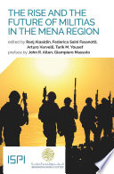 The Rise and the Future of Militias in the MENA Region
