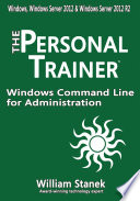 Windows Command Line for Administration for Windows  Windows Server 2012 and Windows Server 2012 R2
