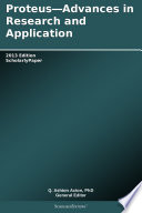 Proteus Advances In Research And Application 2013 Edition