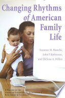 The Changing Rhythms Of American Family Life