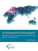 Archaologische Demographie: Methoden, Daten Und Bevolkerung Der ...