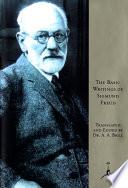 The Basic Writings Of Sigmund Freud