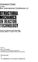 Transactions of the 8th International Conference on Structural Mechanics in Reactor Technology   Centre de Conf  rences Albert Borschette  Brussels  Belgium  August 19 23 1985  M  M1  Structural reliability   M2  Systems reliability of nuclear power plants Book