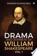 Drama and Sonnets of William Shakespeare vol  1