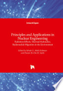 Principles and Applications in Nuclear Engineering Book