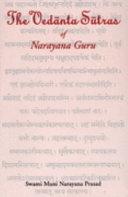 The Ved  nta s  tras of N  r  ya   a Guru