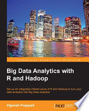 Big Data Analytics With R And Hadoop