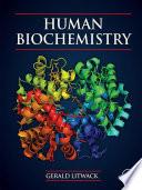 """Human Biochemistry"" by Gerald Litwack"