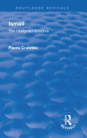 Revival: Ismail: The Maligned Khedive (1933) Book