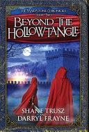 Beyond the Hollowtangle