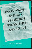 Overcoming Dyslexia in Children  Adolescents  and Adults Book