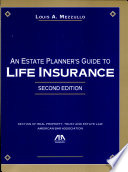 An Estate Planner's Guide to Life Insurance