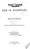 The Heir of Malreward  Or  Restored