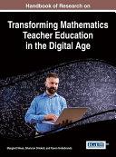 Handbook of Research on Transforming Mathematics Teacher Education ...