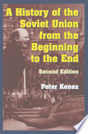 A History of the Soviet Union from the Beginning to the End