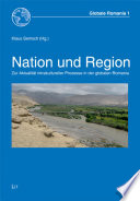 Nation und Region  : zur Aktualität intrakultureller Prozesse in der globalen Romania