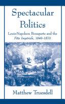 Spectacular Politics [Pdf/ePub] eBook