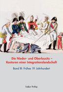 Die Nieder- und Oberlausitz – Konturen einer Integrationslandschaft