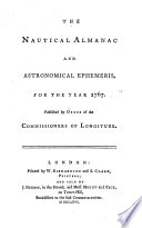 THE NAUTICAL ALMANAC AND ASTRONOMICAL EPHEMEIRS, FOR THE YEAR 1767