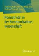 Normativität in der Kommunikationswissenschaft
